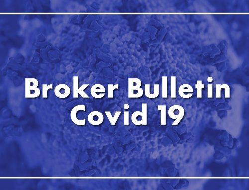 Broker Bulletin – Covid-19